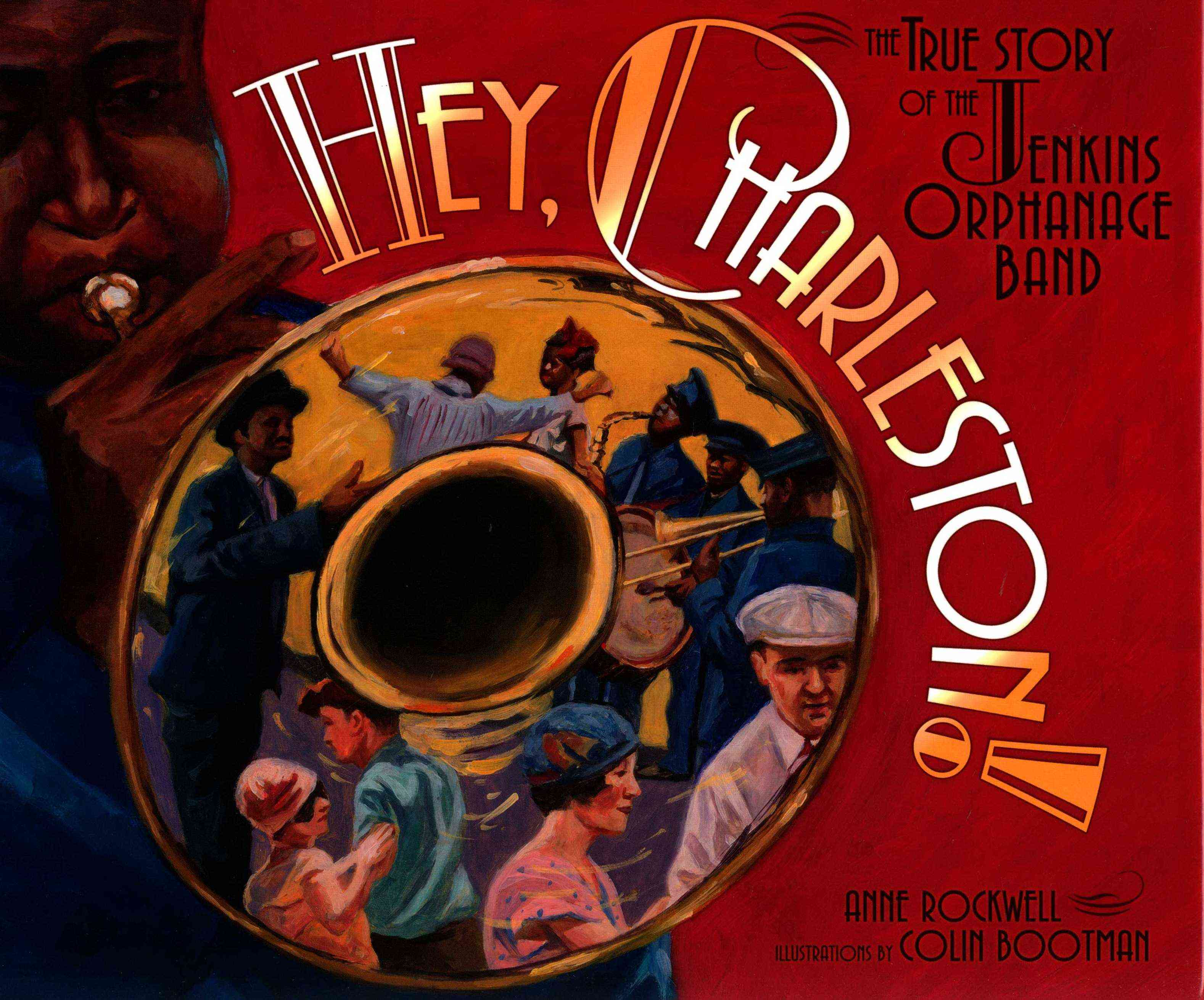 Hey, Charleston! By Rockwell, Anne F./ Bootman, Colin (ILT)