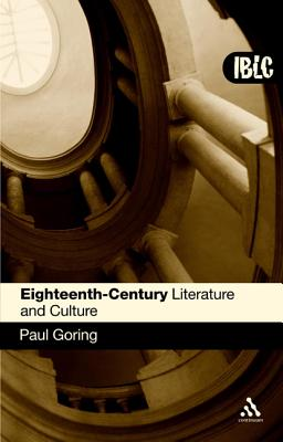 Eighteenth-Century Literature and Culture By Goring, Paul